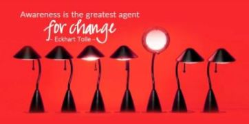 awarness is the greatest agent for change 2